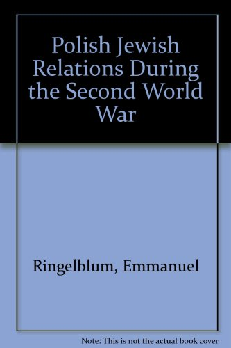 9780865271555: Polish Jewish Relations During the Second World War