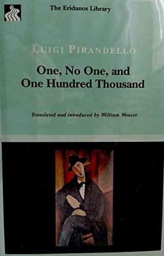 9780865272859: One, No One, and One Hundred Thousand