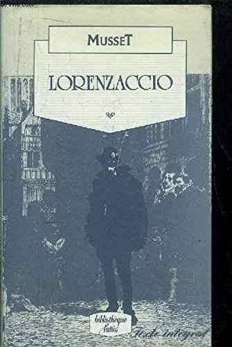 9780865273900: Lorenzaccio: A Drama in Five Acts