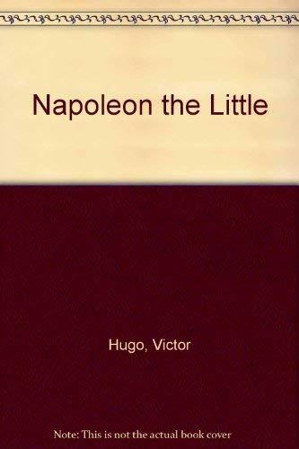 9780865274082: Napoleon the Little
