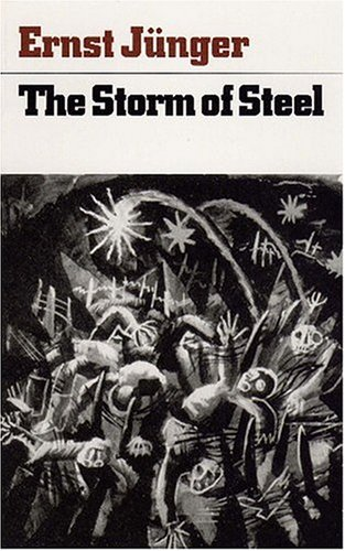 Storm of Steel From the Diary of: Junger, Ernst