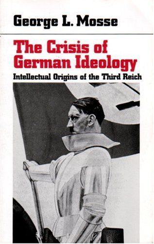 9780865274266: The Crisis of German Ideology: Intellectual Origins of the Third Reich