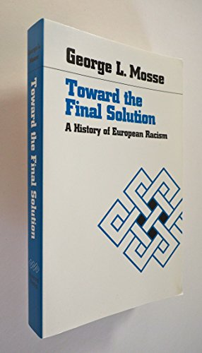 9780865274280: Toward the Final Solution: A History of European Racism