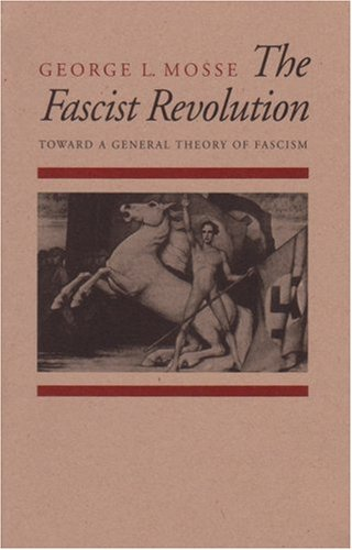 9780865274358: The Fascist Revolution: Toward a General Theory of Fascism