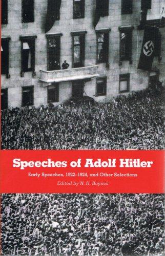 Speeches of Adolf Hitler: Early Speeches, 1922-1924,: Adolf Hitler