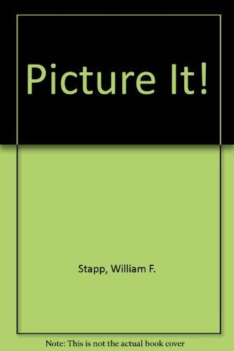 Picture It! (9780865280045) by William F. Stapp