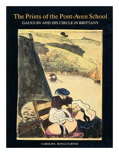 Prints of the Pont-Aven School: Gauguin and His Circle in Brittany