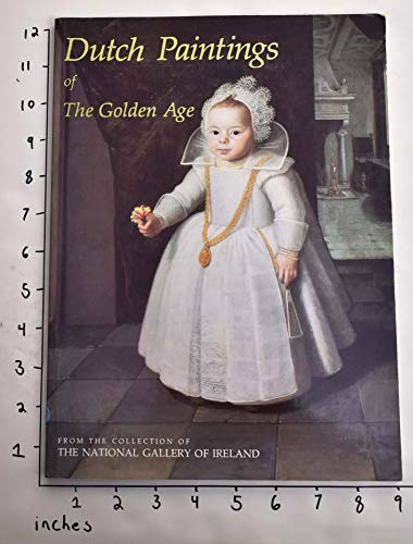 Dutch Paintings of the Golden Age from: LAVEISSIERE SYLVAIN -