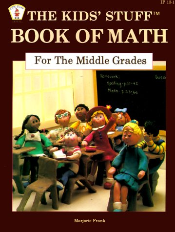 9780865300125: The Kids' Stuff Book of Math For the Middle Grades (Item No. Ip13-1)