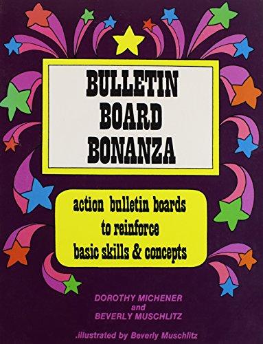 9780865300286: Bulletin Board Bonanza : Action Bulletin Boards to Reinforce Basic Skills & Concepts