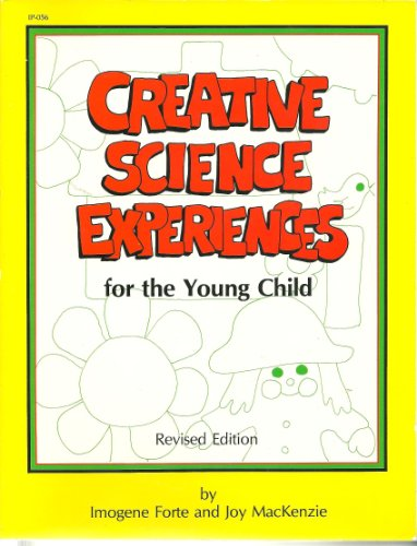 Creative Science Experiences for the Young Child: Imogene Forte