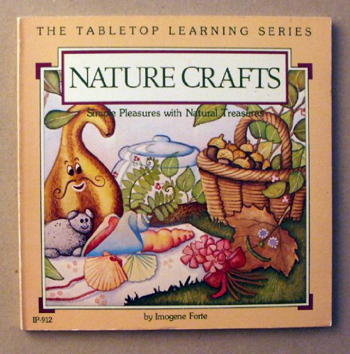 9780865300989: Nature Crafts (Tabletop Series)