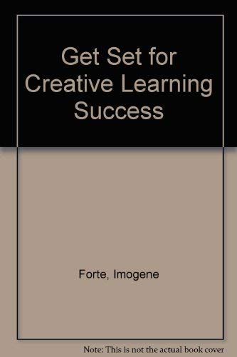 9780865301061: Get Set for Creative Learning Success