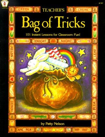 9780865301320: Teacher's Bag of Tricks: 101 Instant Lessons for Classroom Fun! (Kids' Stuff)