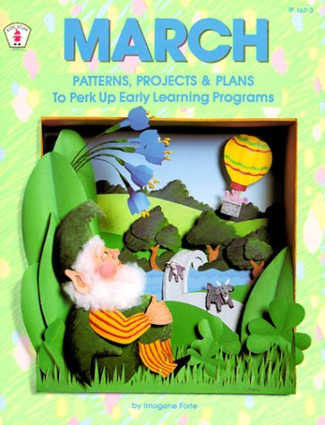 9780865301382: March Patterns, Projects & Plans to Perk Up Early Learning Programs