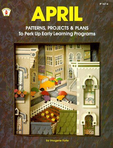 9780865301399: April Patterns, Projects and Plans (Kids' Stuff)