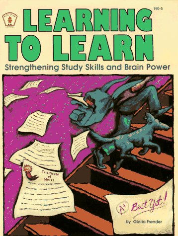 9780865301412: Learning to Learn: Strengthening Study Skills and Brain Power (Kids' Stuff)