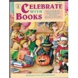 Celebrate with Books: Literature-Based Whole Language Units: Imogene Forte; Joy