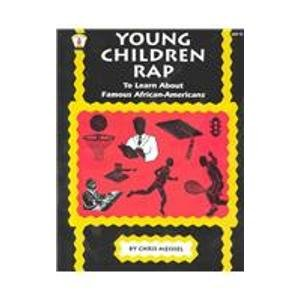 Young Children Rap to Learn About Famous African-Americans (Kids' Stuff) - Meissel, Chris