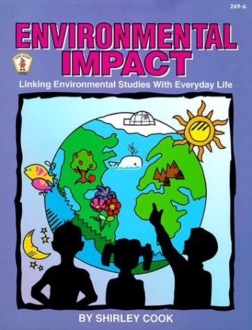 9780865302730: Environmental Impact: Linking Environmental Studies With Everyday Life (Kids' Stuff)