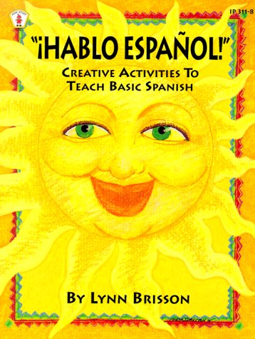 9780865303119: Hablo Espanol!: Creative Activities to Teach Basic Spanish (Kids' Stuff)
