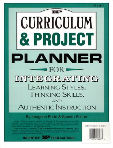 9780865303485: Curriculum & Project Planner: For Integrating Learning Styles, Thinking Skills & Authentic Instruction (Kids' Stuff)