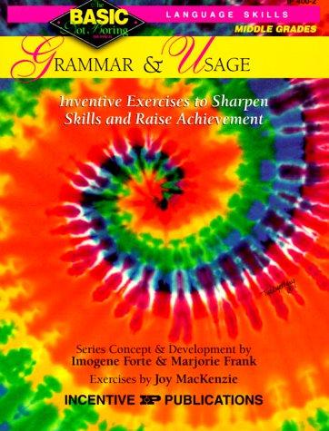 9780865303621: Grammar & Usage BASIC/Not Boring 6-8+: Inventive Exercises to Sharpen Skills and Raise Achievement