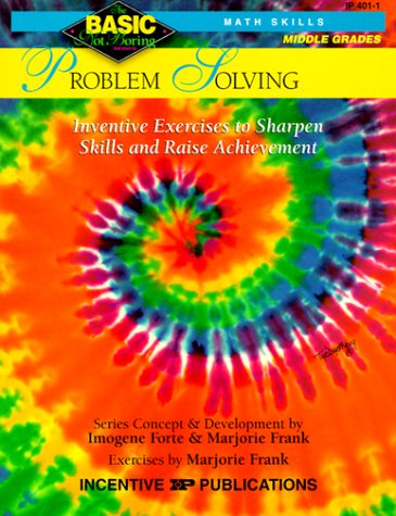 9780865303683: Problem Solving BASIC/Not Boring 6-8+: Inventive Exercises to Sharpen Skills and Raise Achievement