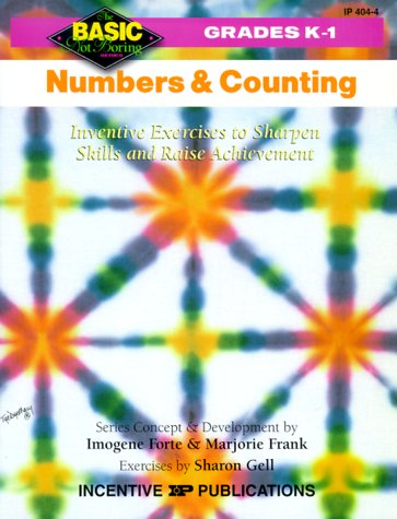 9780865303867: Numbers and Counting: Inventive Exercises to Sharpen Skills and Raise Achievement (Basic, Not Boring K to 1)