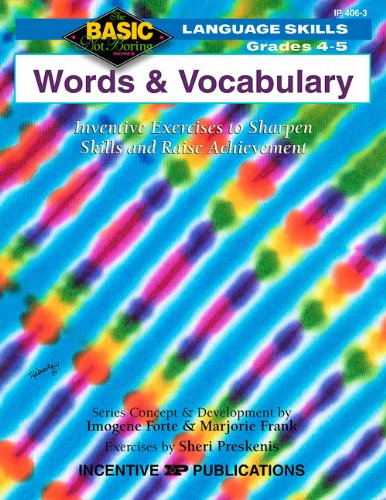 9780865304017: Words & Vocabulary Grades 4-5: Inventive Exercises to Sharpen Skills and Raise Achievement (BNB)