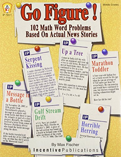 9780865304185: Go Figure! 102 Math Word Problems Based on Actual News Stories (Middle Grades)