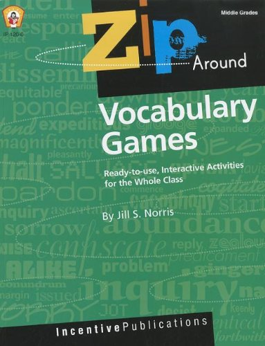 Vocabulary Games: Ready-to-use, Interactive Activities for the Whole Class, Middle Grades (Zip Ar...