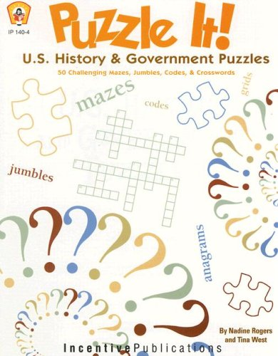 9780865305168: Puzzle It! U.S. History & Government Puzzles: 50 Challenging Mazes, Jumbles, Codes & Crosswords