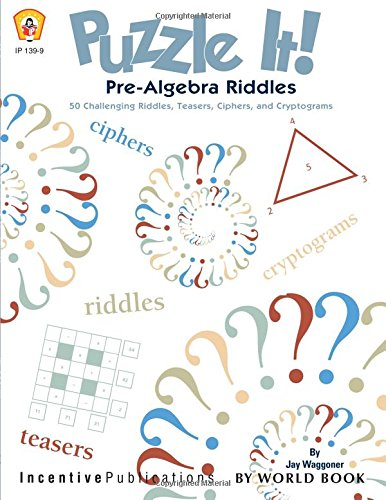 9780865305182: Puzzle It!: Pre-Algebra Riddles