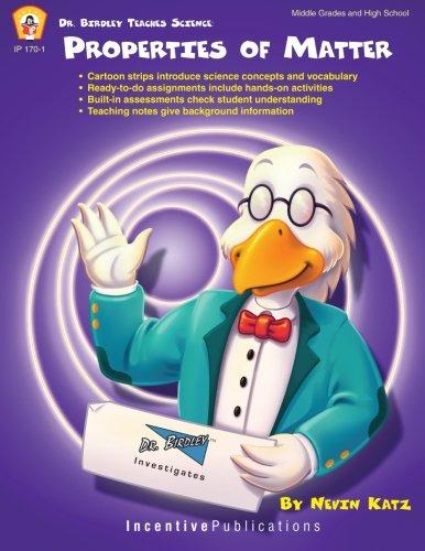 9780865305359: Dr. Birdley Teaches Science: Properties of Matter