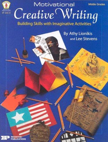 9780865306370: Motivational Creative Writing: Building Skills with Imaginative Activities (Kidds' Stuff)