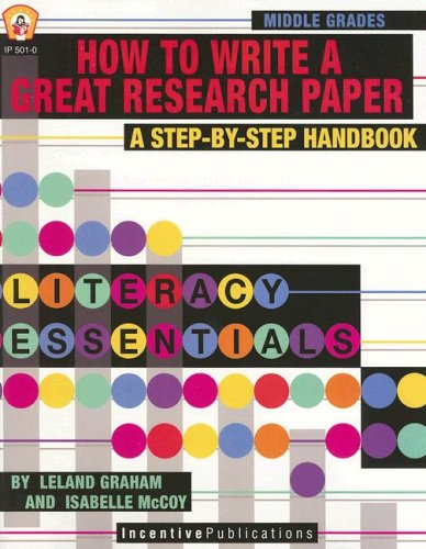 9780865306790: How to Write a Great Research Paper: A Step-By-Step Handbook (Literacy Essentials)