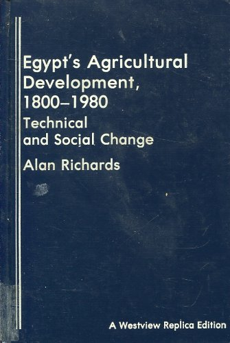 9780865310995: Egypt's Agricultural Development, 1800-1980: Technical And Social Change (Westview Replica Edition)