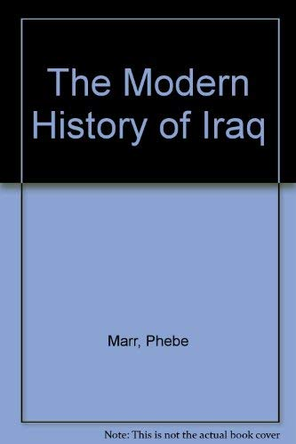 9780865311190: The Modern History Of Iraq