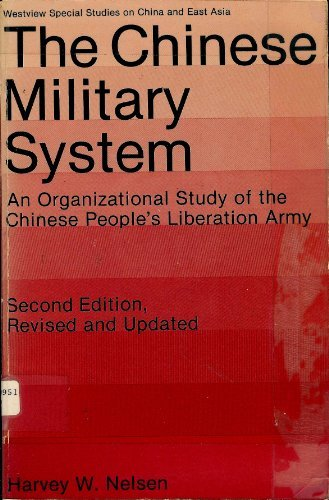 9780865311923: The Chinese Military System: An Organizational Study Of The Chinese People's Liberaton Army (Westview Special Studies on China and East Asia)