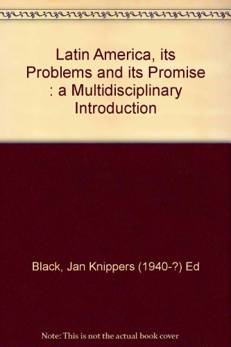 9780865312128: Latin America, Its Problems And Its Promise: A Multidisciplinary Introduction