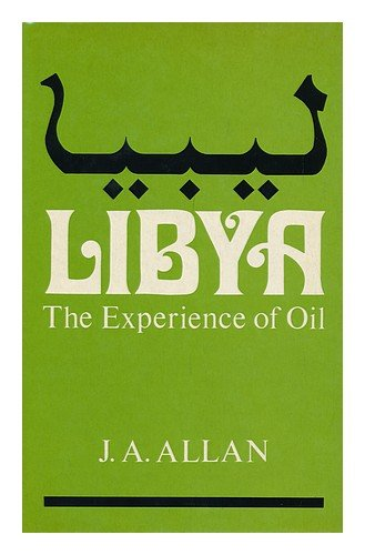 9780865312326: Libya: The Experience Of Oil