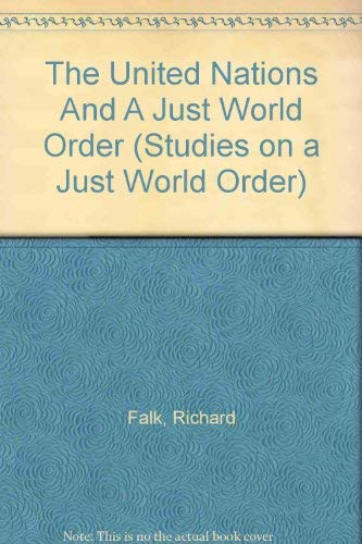 9780865312401: The United Nations And A Just World Order (STUDIES ON A JUST WORLD ORDER)