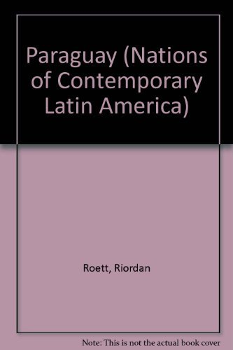 9780865312722: Paraguay: The Personalist Legacy (Nations of Contemporary Latin America)