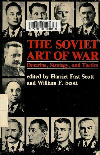 9780865313347: The Soviet Art Of War: Doctrine, Strategy, And Tactics