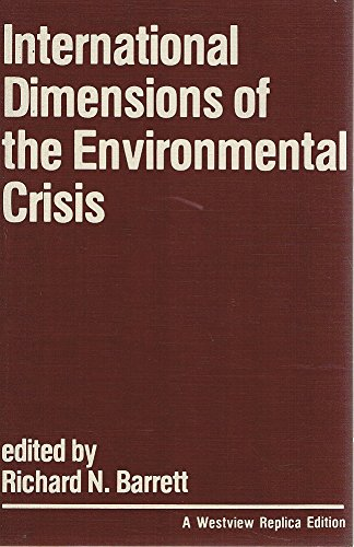 International Dimensions of the Environmental Crisis