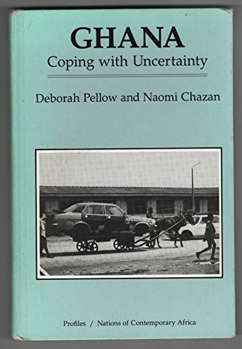 9780865313699: Ghana: Coping With Uncertainty