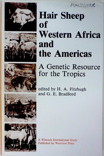 9780865313705: Hair Sheep Of Western Africa And The Americas: A Genetic Resource For The Tropics (Winrock International Study)