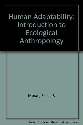 9780865314313: Human Adaptability: An Introduction To Ecological Anthropology