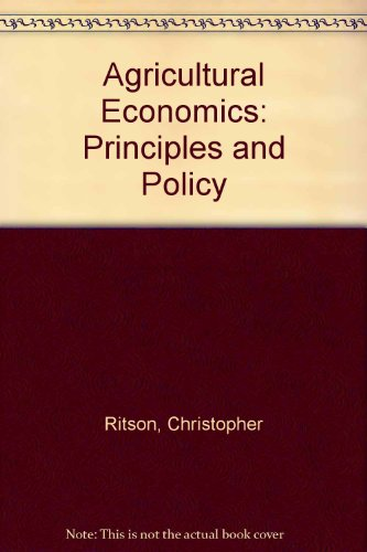 9780865314535: Agricultural Economics: Principles And Policy